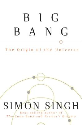 Big Bang: The Origin of the Universe, Simon Singh