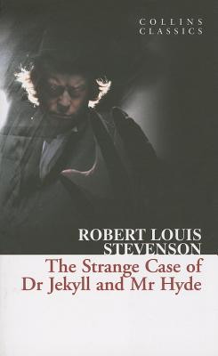 The Strange Case of Dr Jekyll and Mr Hyde (Collins Classics), Stevenson, Robert Louis