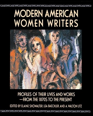 Modern American Women Writers, Baechler,Lea/ Showalter,Elaine/ Litz,A. Watsonn
