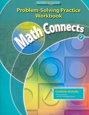 Image for Math Connects, Grade 2, Problem Solving Practice Workbook (ELEMENTARY MATH CONNECTS)