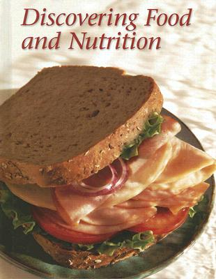Image for Discovering Food and Nutrition, Student Edition
