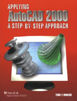 Image for Applying AutoCAD (R) 2000: A Step by Step Approach
