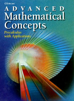 Image for Advanced Mathematical Concepts: Precalculus with Applications
