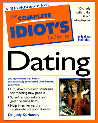 Image for The Complete Idiot's Guide to Dating