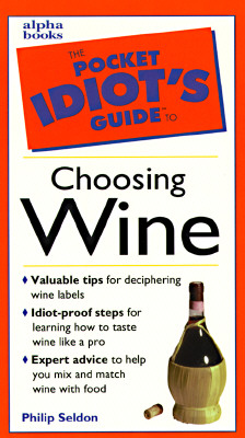 Image for POCKET IDIOT'S GUIDE TO CHOOSING WINE