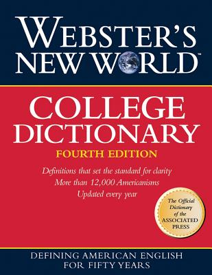 Webster's New World College Dictionary, The Editors of the Webster's N