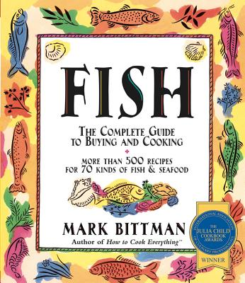 Image for Fish: The Complete Guide to Buying and Cooking