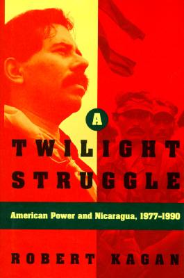 Image for TWILIGHT STRUGGLE: American Power and Nicaragua, 1977-1990