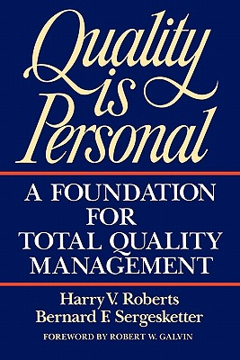 Image for Quality Is Personal: A Foundation For Total Quality Management