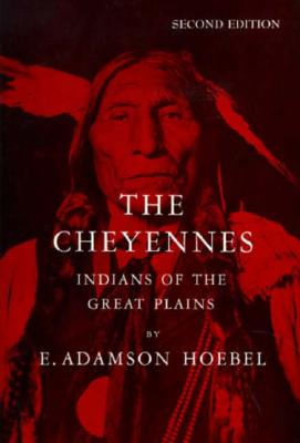 Image for The Cheyennes: Indians of the Great Plains (Case Studies in Cultural Anthropology)