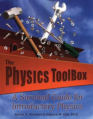 Image for The Physics Toolbox: A Survival Guide for Introductory Physics