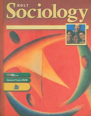 Image for Holt Sociology:  The Study of Human Relationships: Student Edition Grades 9-12 2003