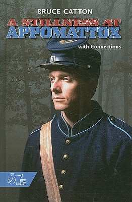 Image for A Stillness at Appomattox (Army of the Potomac) (Holt McDougal Library, High School with Connections)