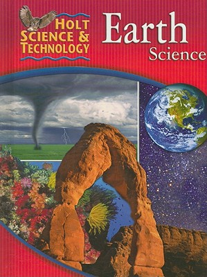 Holt Science & Technology: Earth Science: Student Edition 2005, HOLT, RINEHART AND WINSTON