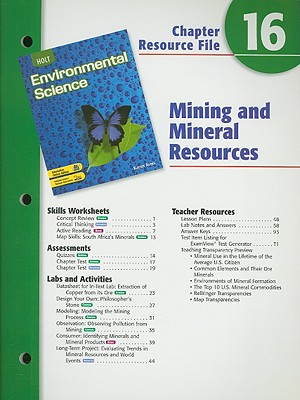 Holt Environmental Science Chapter 16 Resource File: Mining and Mineral Resources