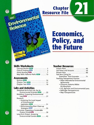 Holt Environmental Science Chapter 21 Resource File: Economics, Policy, and the Future, Arms, Karen