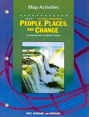Image for Holt Eastern Hemisphere People, Places, and Change Map Activities: An Introduction to World Studies