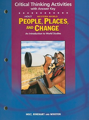 Image for Holt People, Places, and Change Western World Critical Thinking Activities with Answer Key: An Introduction to World Studies