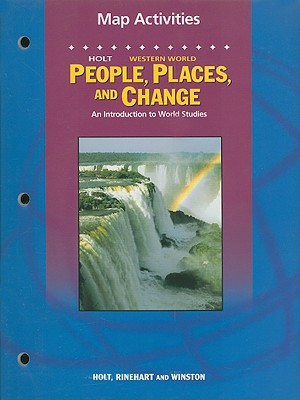 Image for People, Places, and Change Map Activities Western Hemisphere Grades 6-8: Holt People, Places, and Change: an Introduction to World Studies