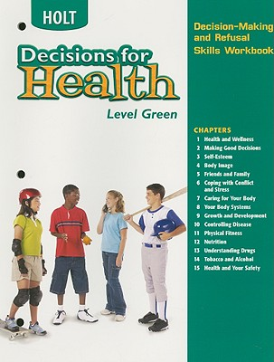 Image for Decisions for Health: Decision-Making and Refusal Skills Workbook Level Green Level Green
