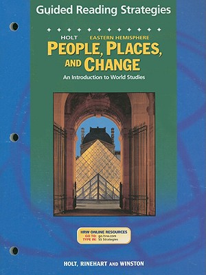 Holt Eastern Hemisphere People, Places, and Change Guided Reading Strategies: An Introduction to World Studies, Sager, Helgren, and Brooks