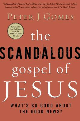 Image for The Scandalous Gospel of Jesus