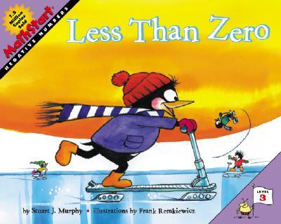 Less Than Zero (MathStart 3), Stuart J. Murphy