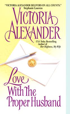 Love With the Proper Husband, Alexander, Victoria