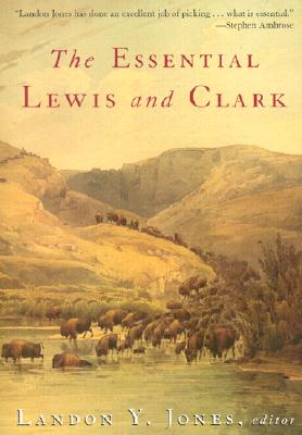 Image for The Essential Lewis and Clark (Lewis & Clark Expedition)