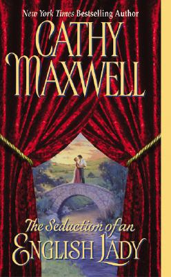The Seduction of an English Lady, Maxwell, Cathy
