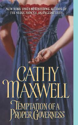 Temptation of a Proper Governess, CATHY MAXWELL