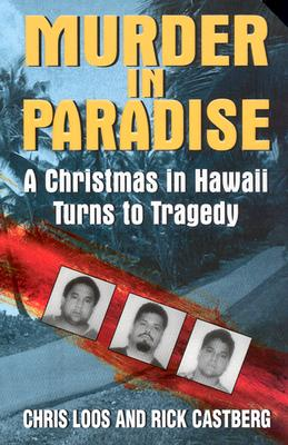 Image for Murder in Paradise: A Christmas in Hawaii Turns to Tragedy (Avon True Crime)
