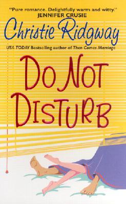 Do Not Disturb, Ridgway, Christie