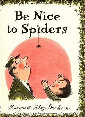 Be Nice to Spiders, Margaret Bloy Graham