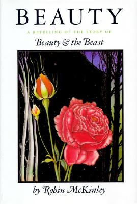 Beauty: A Retelling of the Story of Beauty and the Beast, Robin Mckinley