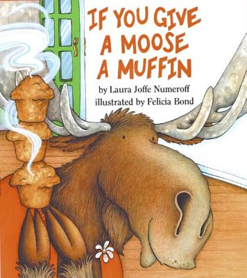 Image for If You Give a Moose a Muffin