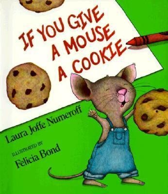 Image for If You Give a Mouse a Cookie