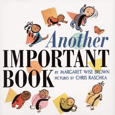 Another Important Book, Brown, Margaret Wise