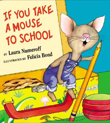 Image for If You Take a Mouse to School