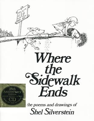 Image for Where the Sidewalk Ends: The Poems and Drawings of Shel Silverstein (25th Anniversary Edition Book /CD)