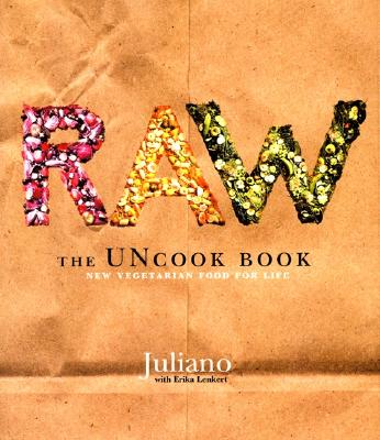 Image for Raw - The UNcook Book: New Vegetarian Food for Life