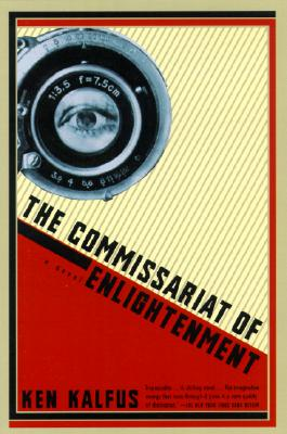 Image for The Commissariat of Enlightenment: A Novel