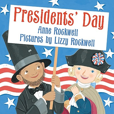 Presidents' Day, Rockwell, Anne