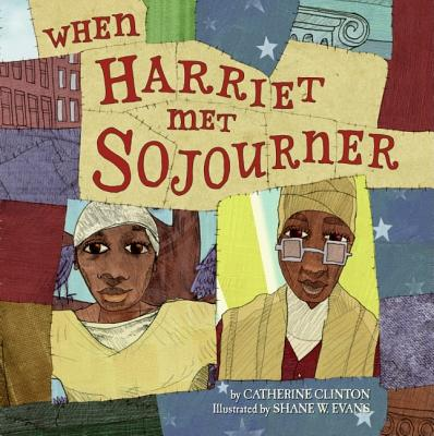 When Harriet Met Sojourner, Clinton, Catherine