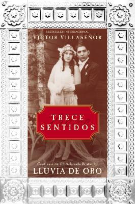 Trece Sentidos, Villasenor, Victor
