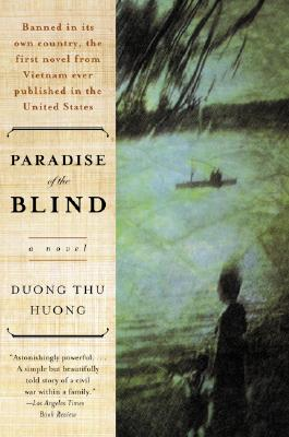 Paradise of the Blind: A Novel, Duong Thu Huong; Nina McPherson
