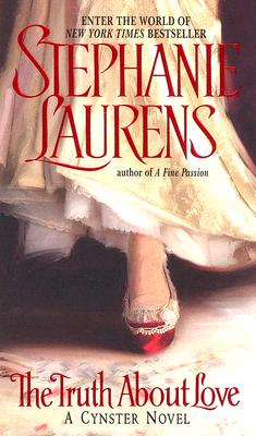 The Truth About Love (Cynster Novels), STEPHANIE LAURENS