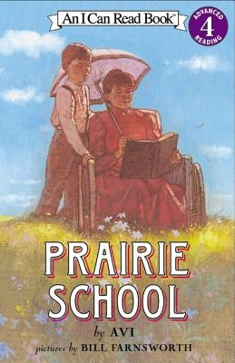 Prairie School (Level 4), Avi, BILL FARNSWORTH