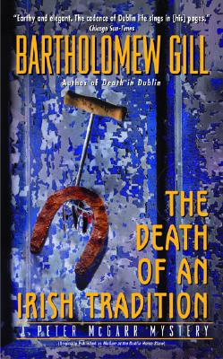 The Death of an Irish Tradition, Gill, Bartholomew