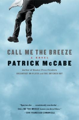 CALL ME THE BREEZE, MCCABE, PATRICK